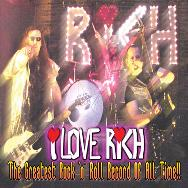 I Love Rich - The Greatest Rock'n'Roll Record Of All Time
