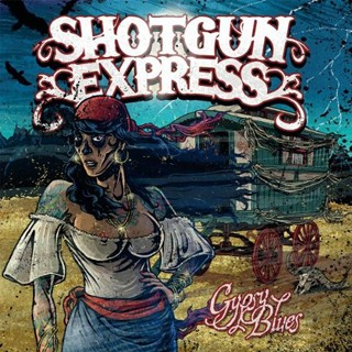 Shotgun Express - Gypsy Blues