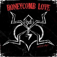 Honeycomb Love - HCL Style