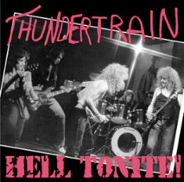 Thundertrain - Hell Tonite!