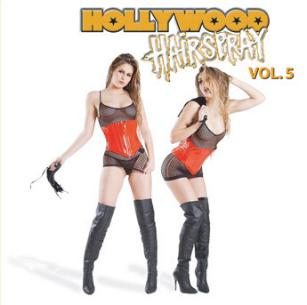 Hollywood Hairspray Vol.5