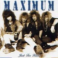 Maximum - Just For Kicks