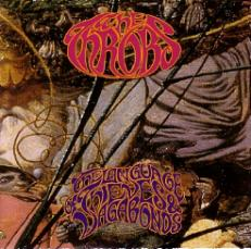 The Throbs - The Language Of Thieves And Vagabonds