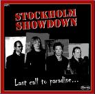Stockholm Showdown - Last Call To Paradise