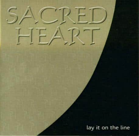 Sacred Heart - Lay It On The Line