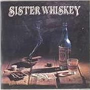 Sister Whiskey - Liquor & Poker