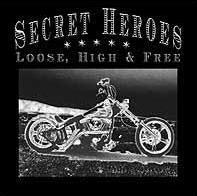 Secret Heroes - Loose, High & Free