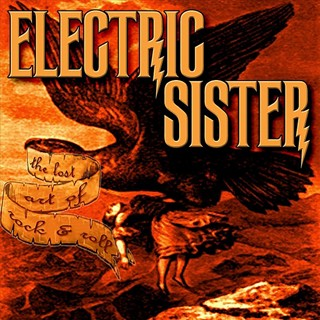 Electric Sister - The Lost Art Of Rock & Roll