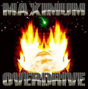 Maximum Overdrive - Maximum Overdrive