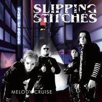 Slipping Stitches - Melody Cruise