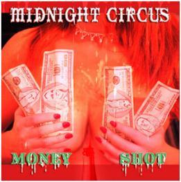 Midnight Circus - Money Shot