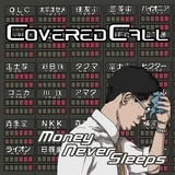 Covered Call - Money Never Sleeps