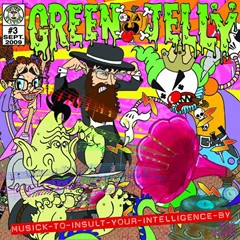 Green Jelly - Musick To Insult Your Intelligence By