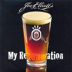 Joe Elliott's Down 'N' Outz - My ReGeneration