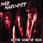Mad Margritt - In The Name Of Rock