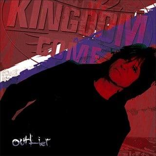 Kingdom Come - Outlier