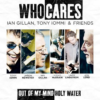 WhoCares: Ian Gillan, Tony Iommi & Friends - Out Of My Mind/Holy Water
