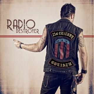 21st Century Goliath - Radio Destroyer