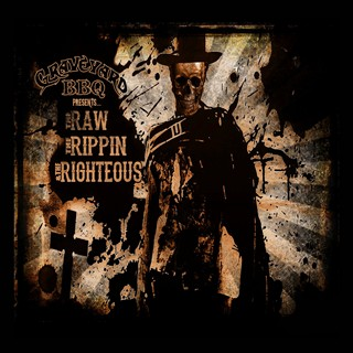 Graveyard BBQ - The Raw, The Rippin, & The Righteous