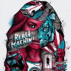 Rebel Machine: 'Whatever It Takes'