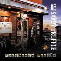 The Savoy Truffle - Roadhouse Boogie