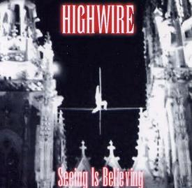 Highwire - Seeing Is Believing