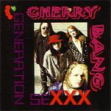Cherry Bang - Generation Sexxx