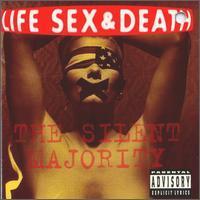 Life Sex & Death - The Silent Majority