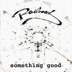 Railroad - Something Good