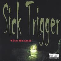 Sick Trigger - The Stand