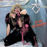 Twisted Sister - Stay Hungry 25th Anniversary Edition