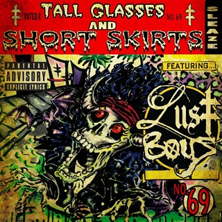 Lust Boys - Tall Glasses And Short Skirts