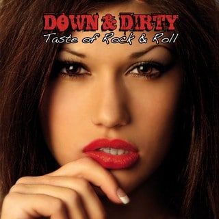 Down & Dirty - Taste Of Rock & Roll