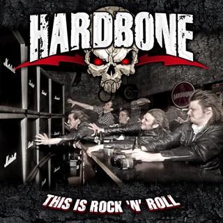 Hardbone - This Is Rock 'N' Roll