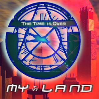 My Land - The Time Is Over