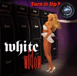 White Widow - Turn It Up