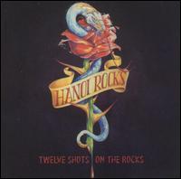 Hanoi Rocks - Twelve Shots On The Rocks
