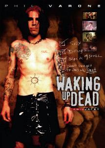 Phil Varone Waking Up Dead