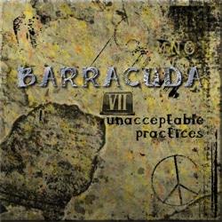 Barracuda VII: Unacceptable Practices