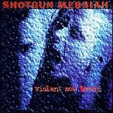 Shotgun Messiah - Violent New Breed