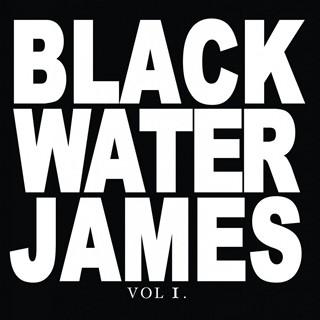 Blackwater James - Vol. 1