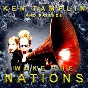 Ken Tamplin - Wake The Nations