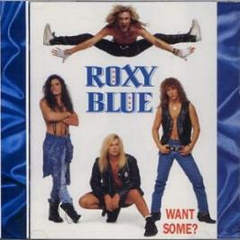 Roxy Blue - Want Some? Censored