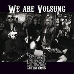 Zodiac Mindwarp & The Love Reaction - We Are Volsung