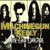 Machinegun Kelly - White Line Offside