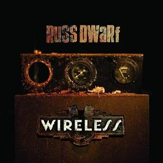 Russ Dwarf - Wireless