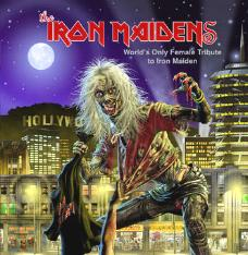 The Iron Maidens - World's Only Female Tribute To Iron Maiden