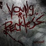Dirty Penny - Young & Reckless